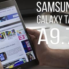 Samsung Galaxy Tab A 9.7 – wideotest tabletu